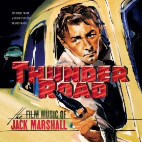 THUNDER ROAD: THE FILM MUSIC OF JACK MARSHALL