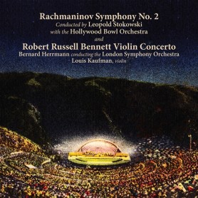 RACHMANINOV: SYMPHONY NO. 2 / ROBERT RUSSELL BENNETT: CONCERTO FOR VIOLIN AND ORCHESTRA