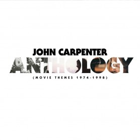 JOHN CARPENTER ANTHOLOGY (Movie Themes 1974-1998)