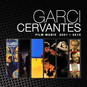 GARCI CERVANTES FILM MUSIC 2001-2015