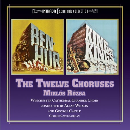 BEN-HUR / KING OF KINGS: THE TWELVE CHORUSES
