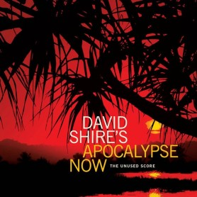 APOCALYPSE NOW (THE UNUSED SCORE)