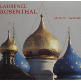 LAURENCE ROSENTHAL: MUSIC FOR TELEVISION