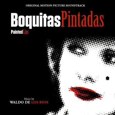 BOQUITAS PINTADAS (PAINTED LIPS)