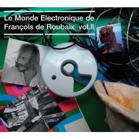 Le Monde Electronique de François de Roubaix (Vol.2)