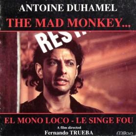 THE MAD MONKEY (EL MONO LOCO / LE SINGE FOU)