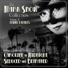 THE MARK SNOW COLLECTION (VOLUME 2) : FEMME FATALES