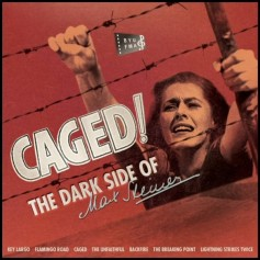 CAGED: THE DARK SIDE OF MAX STEINER