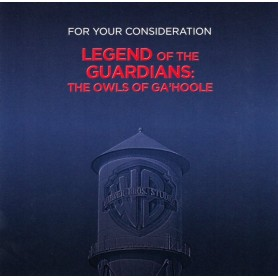 LEGEND OF THE GUARDIANS: THE OWLS OF GA'HOOLE (For Your Consideration)