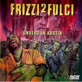 FRIZZI 2 FULCI UNDEAD IN AUSTIN
