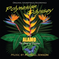 POLYNESIAN ODYSSEY / ALAMO: THE PRICE OF FREEDOM