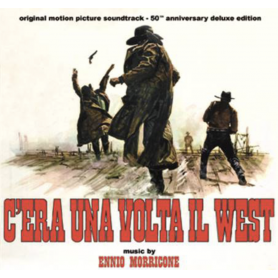 C'ERA UNA VOLTA IL WEST (50TH ANNIVERSARY DELUXE EDITION)