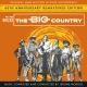 THE BIG COUNTRY (60TH ANNIVERSARY EDITION)