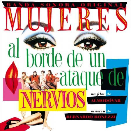 MUJERES AL BORDE DE UN ATAQUE DE NERVIOS (30TH ANNIVERSARY EDITION)