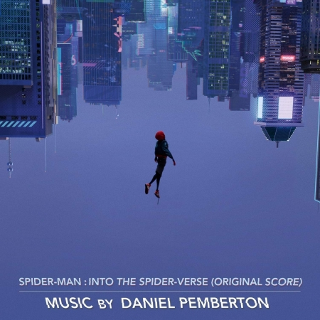 SPIDER-MAN: INTO THE SPIDER-VERSE (ORIGINAL SCORE)