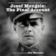 JOSEF MENGELE: THE FINAL ACCOUNT