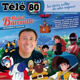 MICHEL BAROUILLE : DE BIOMAN A ALBATOR