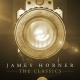 JAMES HORNER : THE CLASSICS