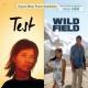 TEST / WILD FIELD