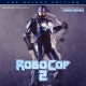 ROBOCOP 2 (DELUXE EDITION)