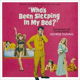 WHO'S BEEN SLEEPING IN MY BED? / WIVES AND LOVERS