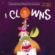 I CLOWNS (EXPANDED)