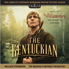 THE KENTUCKIAN / WILLIAMSBURG: THE STORY OF A PATRIOT (COMPLETE RE-RECORDING)