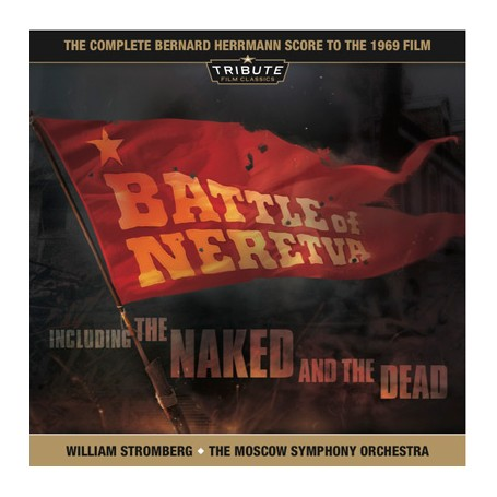 BATTLE OF NERETVA / THE NAKED AND THE DEAD (COMPLETE RE-RECORDING)