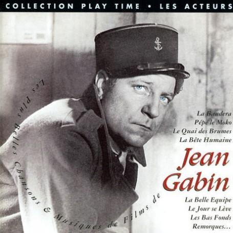 LES PLUS BELLES CHANSONS ET MUSIQUES DE FILMS DE JEAN GABIN