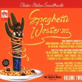 SPAGHETTI WESTERNS (VOLUME TWO)