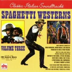SPAGHETTI WESTERNS (VOLUME THREE)