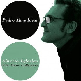 PEDRO ALMODOVAR & ALBERTO IGLESIAS: FILM MUSIC COLLECTION