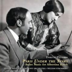 PARIS UNDER THE STARS - BALLET MUSIC FOR ALBERTINA RASCH