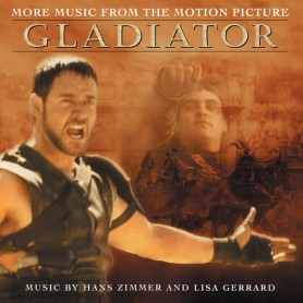 GLADIATOR (MORE MUSIC FROM THE MOTION PICTURE)