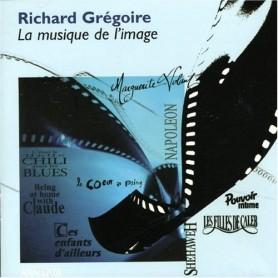 RICHARD GRÉGOIRE: LA MUSIQUE DE L'IMAGE
