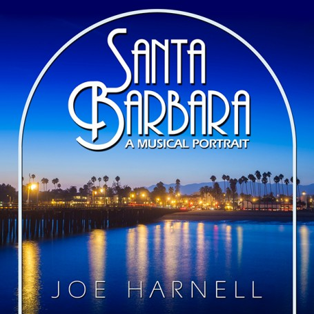 SANTA BARBARA: A MUSICAL PORTRAIT