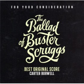 THE BALLAD OF BUSTER SCRUGGS (FOR YOUR CONSIDERATION)