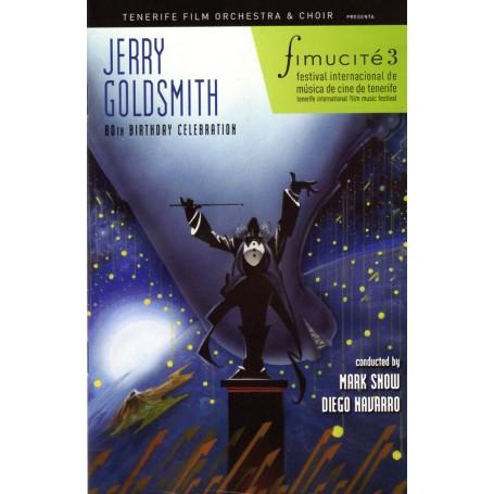 FIMUCITÉ 3: JERRY GOLDSMITH 80TH BIRTHDAY CELEBRATION