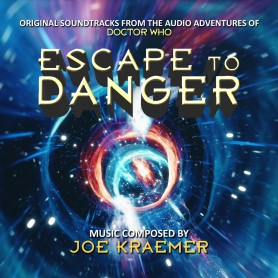 ESCAPE TO DANGER (FROM THE AUDIO ADVENTURES OF DOCTOR WHO)