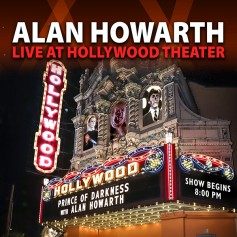 ALAN HOWARTH LIVE AT HOLLYWOOD THEATER